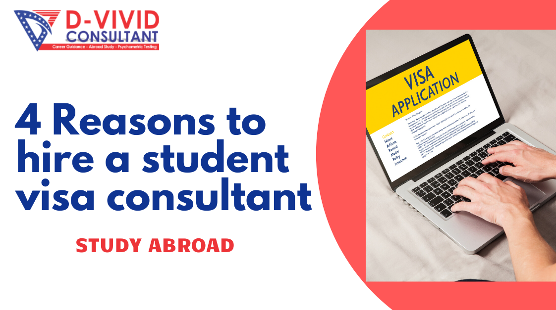 4 Reasons to Hire a Student Visa Consultant