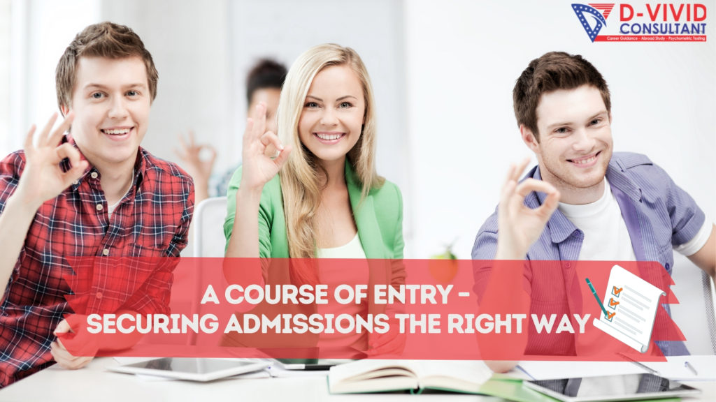 A Course of Entry – Securing Admissions the Right Way