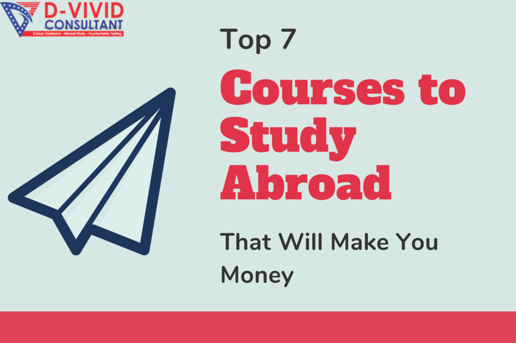 Top 7 Courses to Study Abroad to Make Money